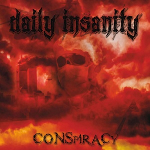 Daily Insanity - Conspiracy - Album Cover