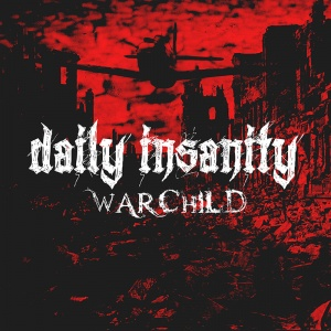 Daily Insanity - Warchild - Single Cover