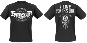 Hammercult - I Live For This Shit - T-Shirt